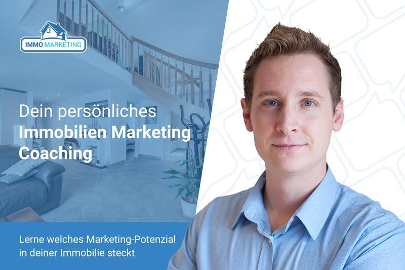 Dein optimales Immobilien-Marketing Coaching
